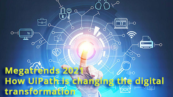 Megatrends-2021-How-UiPath-is-changing-the-digital-transformation.jpg